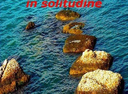 """""""Riflessi in solitudine"""", illusioni e speranze nelle poesie di Federica Voi"""