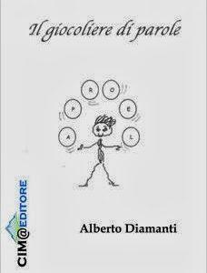 """""""Il giocoliere di parole"""": rime e fantasia nel libro per bambini di Alberto Diamanti"""
