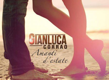 """""""Amanti d'estate"""", il nuovo singolo di Gianluca Corrao"""