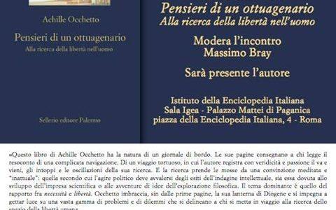 """Achille Occhetto presenta a Roma il libro""""Pensieri di un ottuagenario-Alla ricerca della libertà dell'uomo"""""""