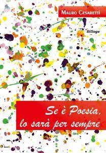 """Intervista a Mauro Cesaretti, il giovane poeta """"pittore"""" di vite"""