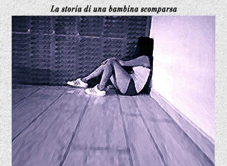 """""""Il cuore che non c'è"""" – La storia di una bambina scomparsa"""", il romanzo di Isa Voi"""