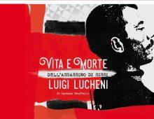 A Parma presentazione del libro VITA E MORTE DELL'ASSASSINO DI SISSI. LUIGI LUCHENI di Corrado Truffelli