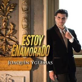 Estoy Enamorado, il nuovo singolo di Joaquin Yglesias
