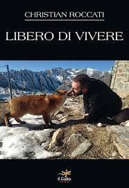 """""""Libero di vivere"""", il romanzo di Christian Roccati"""