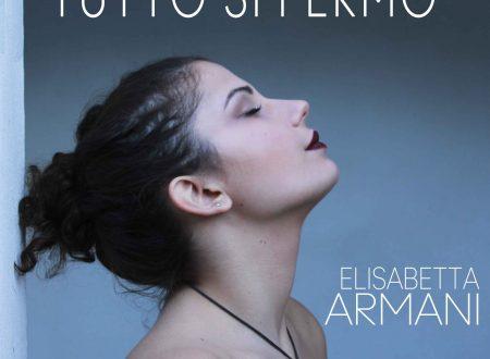 """Elisabetta Armani in radio con il primo singolo """"Tutto si fermò"""""""