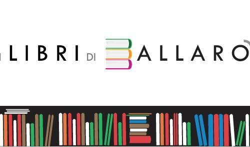 """""""I libri di Ballarò"""", una variopinta vetrina per dar voce ad autori e svelare nuovi libri"""