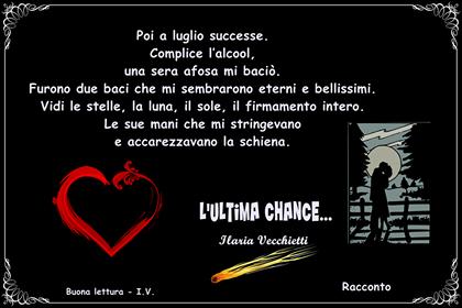"""""""L'ultima chance…"""", il nuovo romanzo di Ilaria Vecchietti"""