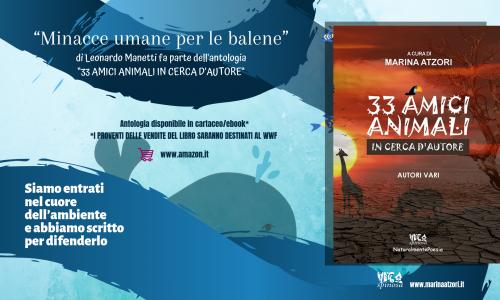 """Leonardo Manetti e la sua poesia a sostegno della lotta contro le  """"Minacce umane per le balene"""""""