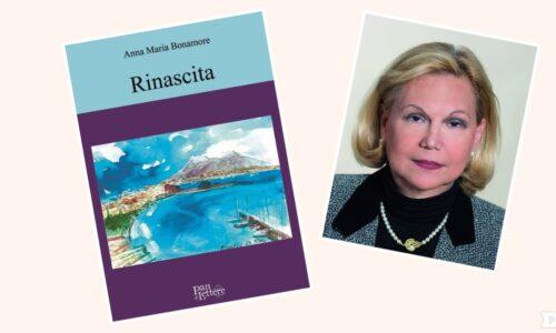 """""""Rinascita"""": una storia femminile sul degrado e sulla forza di rialzarsi nel nuovo romanzo di  Anna Maria Bonamore"""