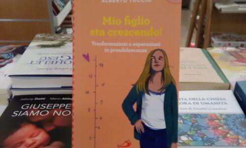 """""""Mio figlio sta crescendo"""", di Tullio Alberto vi aspetta alla Libreria Paoline di Novara"""
